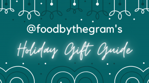 @foodbythegram's Holiday Gift Guide!