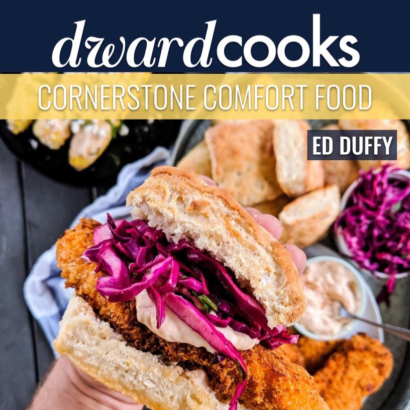 Dwardcooks eBook: Cornerstone Comfort Food.