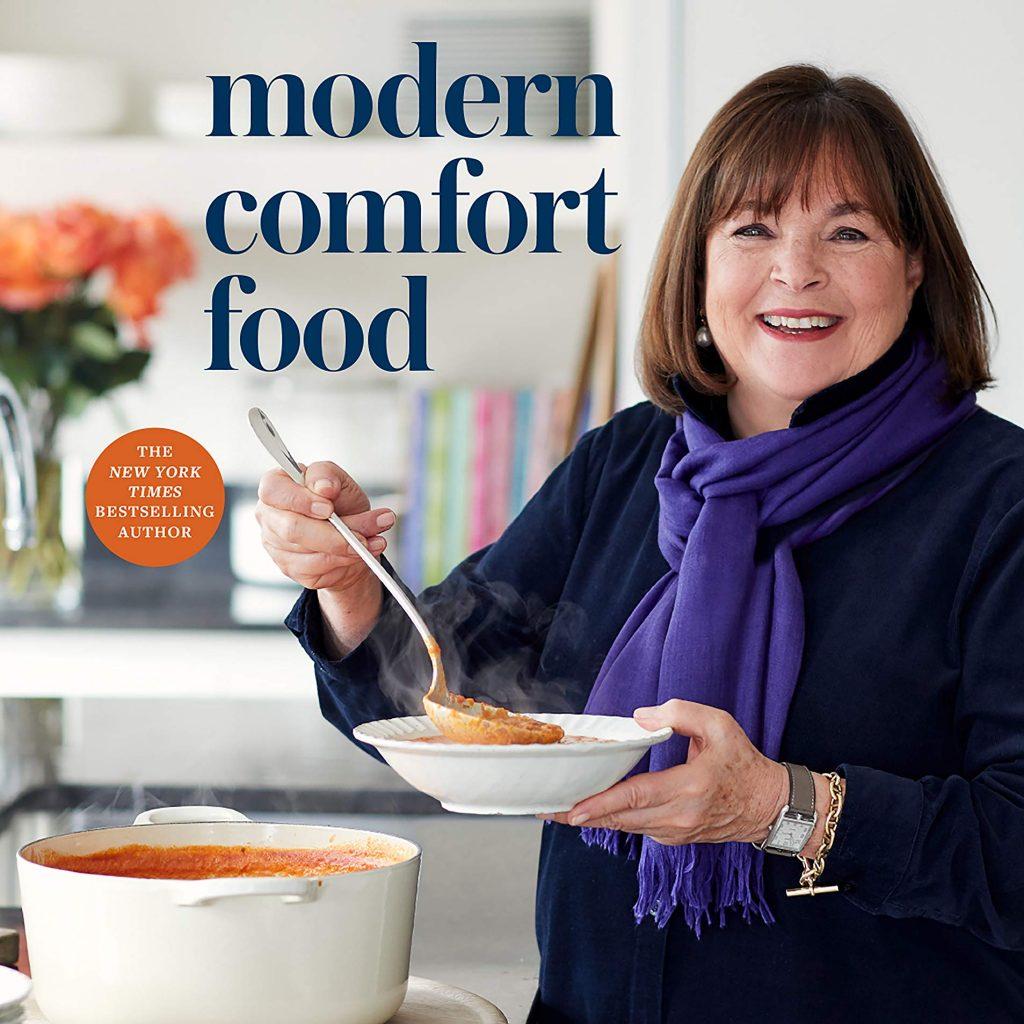 The Modern Comfort Food book by Ina Garten.